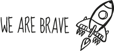 We are brave